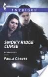 Smoky Ridge Curse - Paula Graves