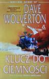 Klucz do Ciemności - Dave John Wolverton