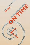On Time: Technology and Temporality in Modern Egypt - on Barak