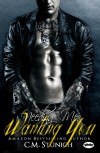 Needing Me, Wanting You: A New Adult Biker Erotic Romance ('Triple M' MC Series) - C.M. Stunich