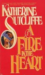 A Fire in the Heart - Katherine Sutcliffe