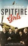 Spitfire Girls - Carol Gould