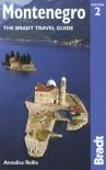 Montenegro (Bradt Travel Guide Montenegro) - Annalisa Rellie