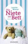 Die Niete im Bett: Roman (German Edition) - Leonie Winter