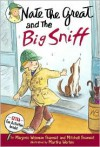 Nate the Great and the Big Sniff - Marjorie Weinman Sharmat, Mitchell Sharmat, Martha Weston, Marc Simont