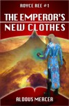 The Emperor's New Clothes - Aldous Mercer
