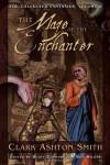 The Maze of the Enchanter - Clark Ashton Smith