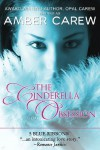 The Cinderella Obsession - Amber Carew, Opal Carew