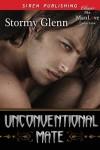 Unconventional Mate [Katzman 5] (Siren Publishing Classic ManLove) - Stormy Glenn