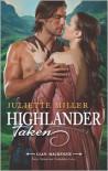 Highlander Taken - Juliette Miller