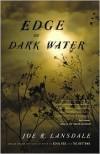 Edge of Dark Water -