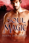Soul Magic (Triad) - Poppy Dennison