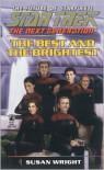 The Best and the Brightest (Star Trek The Next Generation) - Susan   Wright