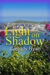 Light on Shadow - Cassidy Ryan