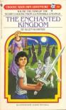 The Enchanted Kingdom - Ellen Kushner