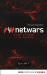 Netwars - The Code 1 (English Edition): Thriller (Netwars - The Code (English Edition)) - M. Sean Coleman