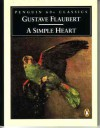 A Simple Heart - Gustave Flaubert, Robert Baldick