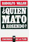 ¿Quién mató a Rosendo? - Rodolfo Walsh