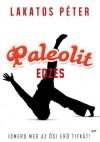 Paleolit edzés - Lakatos Péter