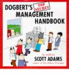 Dogbert's Management Handbook - Scott Adams