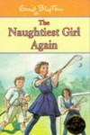 Naughtiest Girl Again - Enid Blyton