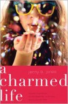 A Charmed Life (The Charmed Life) - Jenny B. Jones