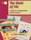 The Book of Me (Scrapbook Storytelling) - Angie Pederson