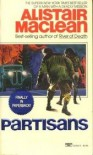 Partisans - Alistair MacLean