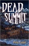 Dead Summit - Daniel Loubier