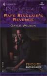 Rafe Sinclair's Revenge (Phoenix Brotherhood, Book 1) - Gayle Wilson