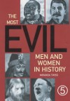 The Most Evil Men And Women In History - Miranda Twiss
