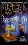 Byzantium - Stephen R. Lawhead