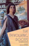 The Revolving Doors - Jacques Savoie