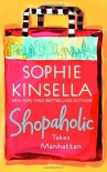 Shopaholic Takes Manhattan  - Sophie Kinsella