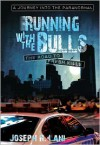 Running with the Bulls-The Road to Fresh Kills: A Journey Into the Paranormal - Joseph R. Lani