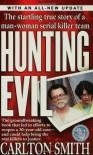 Hunting Evil - Carlton Smith