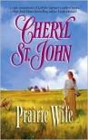 Prairie Wife - Cheryl St.John