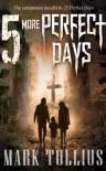 5 More Perfect Days (25 Perfect Days) - Mark Tullius, Anthony Szpak