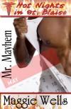 Mr. Mayhem (Hot Nights in St. Blaise Book #5) - Maggie Wells