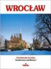 Wroclaw Architecture and History. - Stanislaw. & Rafal Eysymontt Klimek