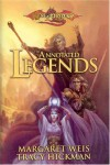 The Annotated Legends - Margaret Weis, Tracy Hickman