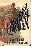 A Rage Against Heaven - Fred Mustard Stewart