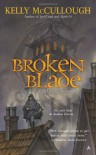 Broken Blade - Kelly McCullough