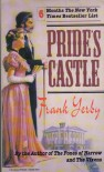 Pride's Castle - Frank Yerby