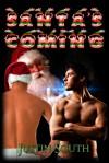 Santa's Coming - Justin South