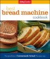 Betty Crocker's Best Bread Machine Cookbook - Betty Crocker