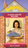 Claudia and the Bad Joke (The Babysitters Club, #19) - Ann M. Martin
