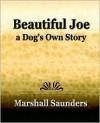 Beautiful Joe a Dog's Own Story (1893) - Marshall Saunders