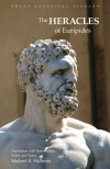 Heracles of Euripides (Focus Classical Library) (Focus Classical Library) - Euripides, Michael R. Halleran