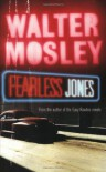 Fearless Jones - Walter Mosley